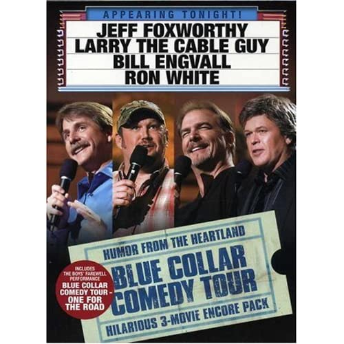 : Jeff Foxworthy, Bill Engvall, Ron White, Larry the Cable Guy, Heidi