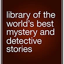Library of the World's Best Mystery and Detective Stories Audiobook by Julian Hawthorne (editor) Narrated by Scott Woodside