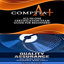 CompTIA A+ & Quality Assurance Audiobook by  Solis Tech Narrated by Millian Quinteros