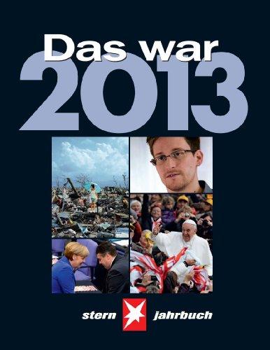 stern Jahrbuch. Das war 2013