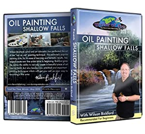 """Wilson Bickford - Video Art Lessons """"Oil Painting: Shallow Falls"""" DVD"""