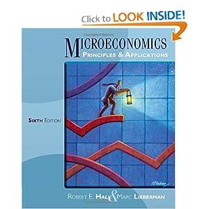 Microeconomics: Principles and Applications Robert E. Hall and Marc Lieberman