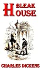 Bleak House by Charles Dickens : with classic drawing picture (Illustrated)