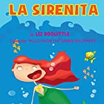 A Sirenita [A Mermaid] | Liz Doolittle