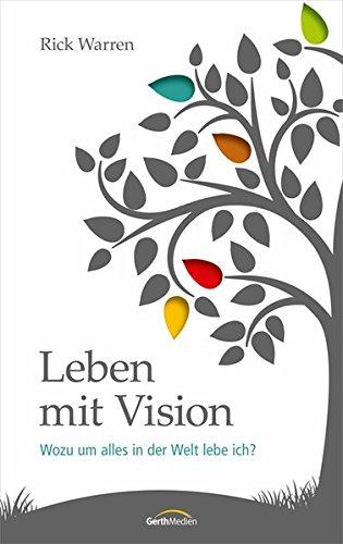 Leben mit Vision von Wilfried Plock
