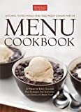 The America's Test Kitchen Menu Cookbook: Your Guide to Hosting Stress-Free Dinner Parties and Holiday Feasts