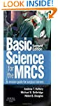 Basic Science for the MRCS: A revisio...