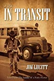 img - for A Life...in Transit: Tales from the Saddle of a Forty-Footer book / textbook / text book
