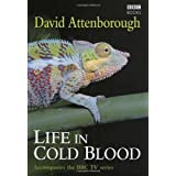Life In Cold Bloodby David Attenborough