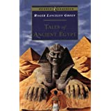 Tales of Ancient Egypt (Puffin Classics) ~ Roger Lancelyn Green