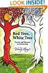 Red Tree, White Tree: Faeries and Hum...