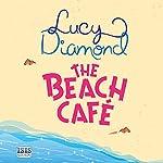 The Beach Café | Lucy Diamond