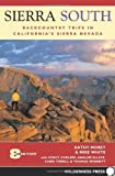 img - for Sierra South: Backcountry Trips in Californias Sierra Nevada by Kathy Morey (2006-06-06) book / textbook / text book