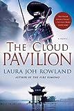 The Cloud Pavilion: A Novel