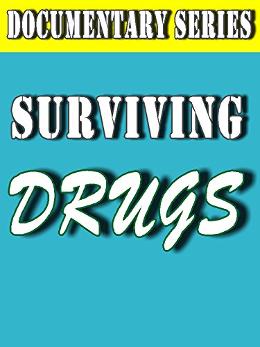 Surviving Drugs (Documentary Series) on Amazon Prime Video UK