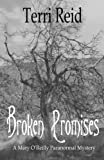 img - for Broken Promises: A Mary O'Reilly Paranormal Mystery - Book Eight book / textbook / text book