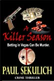 A Killer Season: Betting in Vegas Can Be Murder.