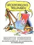 Grofstoffelijke trillingen (BB literair) (9023405285) by Toonder, Marten