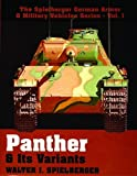 img - for Panther & Its Variants (The Spielberger German Armor & Military Vehicles) book / textbook / text book