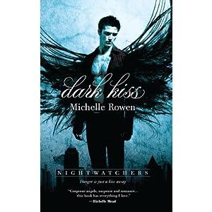 Dark Kiss | [Michelle Rowen]