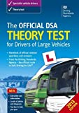The Official DSA Theory Test for Drivers of Large Vehicles - 2013 edition by Driving Standards Agency (DSA) (2013) Paperback