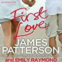 First Love (       UNABRIDGED) by James Patterson Narrated by Lauren Fortgang