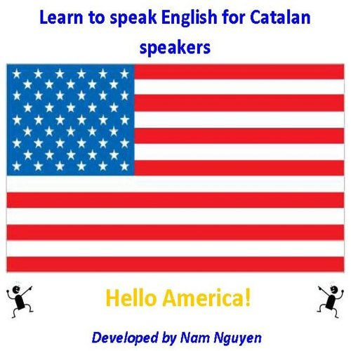 Nam Nguyen - Learn to Speak English for Catalan Speakers