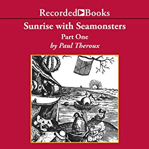 Sunrise with Seamonsters,Pt.1 Audiobook