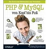 """PHP & MySQL von Kopf bis Fu�von """"Lynn Beighley"""""""