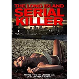 Long Island Serial Killer, The