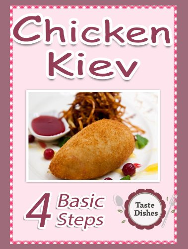 Chicken Kiev (Taste Dishes Book 1) by John Cook, Tomas Anderson