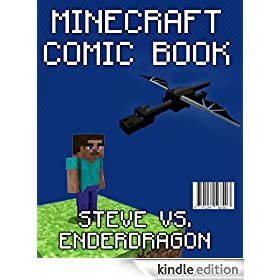 Minecraft Comic: Steve Vs. Enderdragon (A Minecraft comic book)