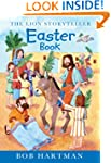 The Lion Storyteller Easter Book: A S...