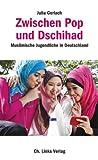 Image de Zwischen Pop und Dschihad: Muslimische Jugendliche in Deutschland