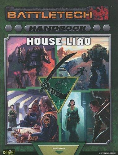 Battletech Handbook: House Liao: A Faction Sourcebook (Battletech (Unnumbered)) PDF