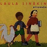 Laula Sinakin by Piirpauke