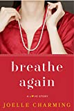 Breathe Again: A Love Story