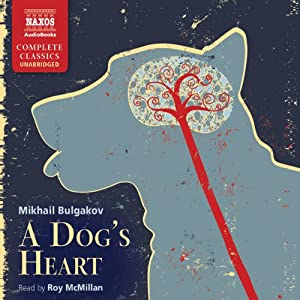 Bulgakov: A Dog's Heart Audiobook