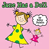 Jane Has a Doll (A Picture Book for Young Children)
