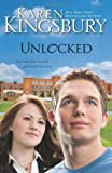 Unlocked (0310266955) by Kingsbury, Karen
