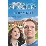 Unlocked ~ Karen Kingsbury