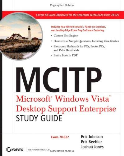 MCITP: Microsoft Windows Vista Desktop Support Enterprise Study Guide: Exam 70-622