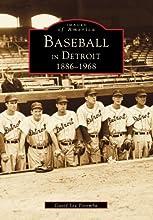 Baseball in Detroit 1886-1968 Images of America