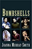 img - for Bombshells (NHB Modern Plays) by Joanna Murray-Smith (2004) Paperback book / textbook / text book