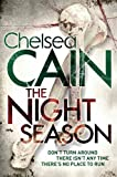 Chelsea Cain The Night Season (Archie & Gretchen 4)