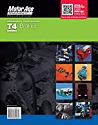Motor Age T4 Brakes ASE Study Guide…