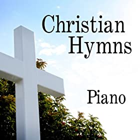 Christian Hymns: Piano