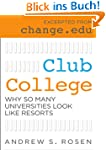 Club College: Why So Many Universitie...
