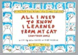 All I Need to Know I Learned From My Cat (And Then Some): Double-Platinum Collector's Edition (0761147667) by Becker, Suzy