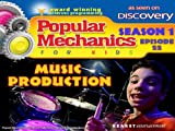 Popular Mechanics For Kids - Season 1 - Episode 22 - Music Production